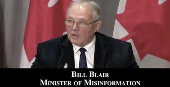 Bill Blair - Minister of Misinformation