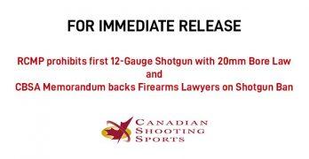 RCMP prohibits first 12-Gauge Shotgun with 20mm Bore Law - CBSA Memorandum backs Firearms Lawyers on Shotgun Ban