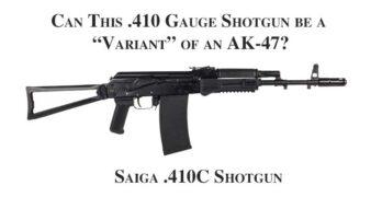 """Can a .410 Shotgun be a """"Variant"""" of an AK-47?"""
