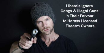 Liberals Ignore Illegal Guns in Their Fervour to Harass Licensed Gun Owners