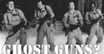 Ghost Guns?